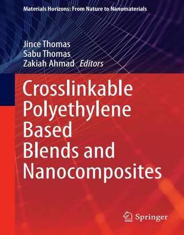 ترکیبات بر پایه پلی اتیلن دارای پیوند عرضی و نانوکامپوزیت ها