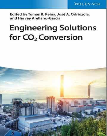 راه حل های مهندسی برای تبدیل گاز کربن دی اکسید CO2