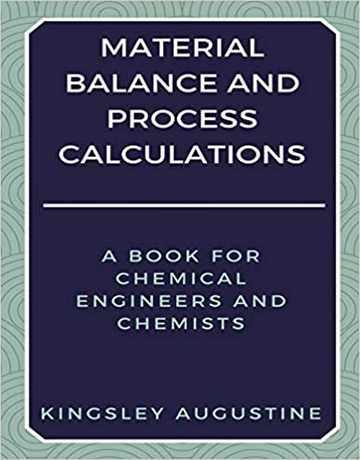 محاسبات فرایند و موازنه مواد برای مهندسی شیمی