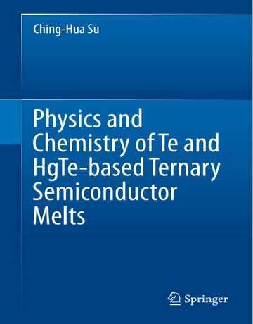 فیزیک و شیمی ذوب نیمه رسانا سه تایی مبتنی بر Te و HgTe