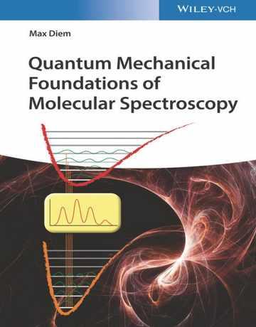 پایه های مکانیک کوانتومی طیف سنجی مولکولی