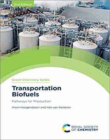 سوخت های زیستی حمل و نقل: مسیرهای تولید ویرایش دوم