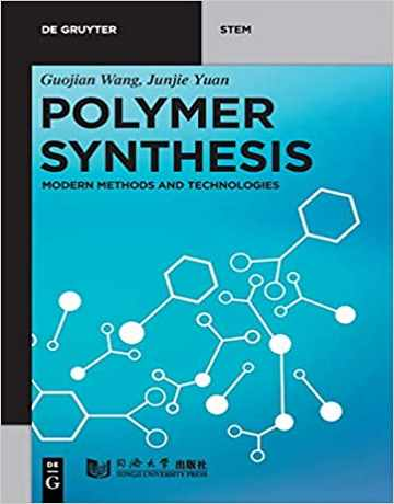 سنتز پلیمر: روش های مدرن و تکنولوژی