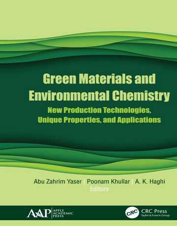 مواد سبز و شیمی محیط زیست: تکنولوژی جدید تولید و کاربردها