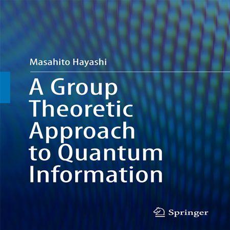 دانلود کتاب رویکرد نظریه گروه به اطلاعات کوانتومی Masahito Hayashi