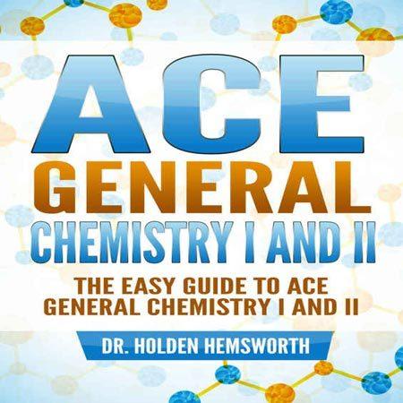 دانلود Ace General Chemistry کتاب شیمی عمومی 1 و 2 Holden Hemsworth