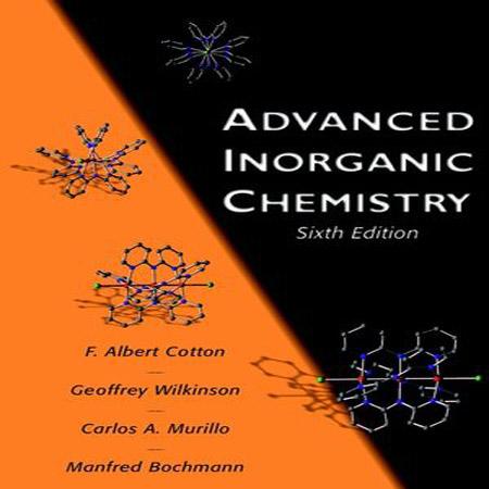 دانلود کتاب شیمی معدنی پیشرفته کاتن ویرایش 6 ششم F. Albert Cotton