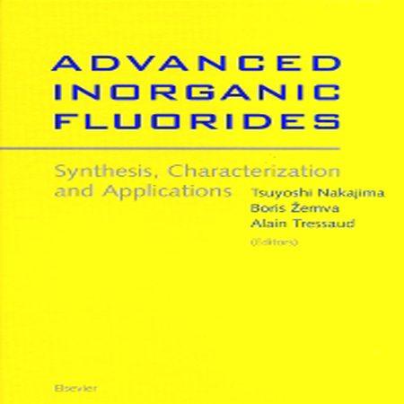 دانلود کتاب فلوریدهای معدنی پیشرفته: سنتز، طبقه بندی و کاربردها ویرایش 1 Nakajima