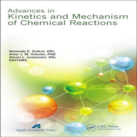 دانلود کتاب پیشرفت در سینتیک و مکانیسم واکنش های شیمیایی Gennady Zaikov ویرایش 1