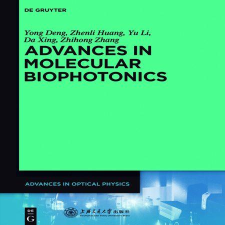 دانلود Advances in Molecular Biophotonics کتاب پیشرفت در بیوفوتونیک مولکولی Yong Deng