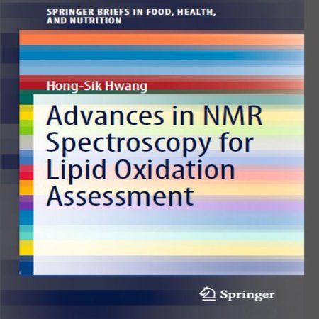 دانلود کتاب پیشرفت در طیف سنجی NMR برای ارزیابی اکسیداسیون لیپید Hong-Sik Hwang
