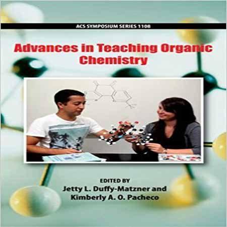 دانلود کتاب پیشرفت در آموزش شیمی آلی ویرایش 1 Kimberly A. O. Pacheco