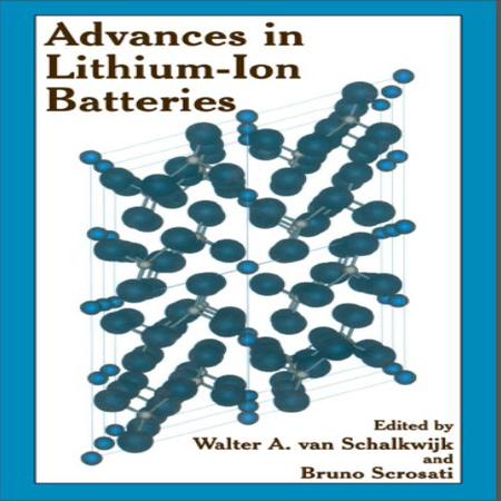 دانلود کتاب Advances in Lithium-Ion Batteries پیشرفت در باتری های لیتیم یون