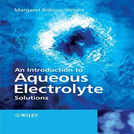 کتاب مقدمه ای بر محلول های الکترولیت آبی Margaret Robson Wright