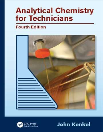 دانلود کتاب شیمی تجزیه برای تکنسین ویرایش 4 چهارم John Kenkel
