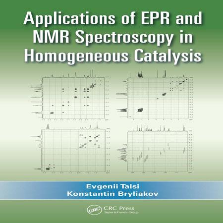 دانلود کتاب کاربردهای طیف سنجی EPR و NMR در کاتالیزور همگن Evgenii Talsi