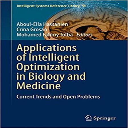 دانلود کتاب کاربردهای بهینه سازی هوشمند در زیست شناسی ، پزشکی و دارو چاپ 2016