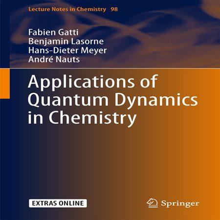دانلود کتاب کاربردهای دینامیک کوانتومی در شیمی Fabien Gatti