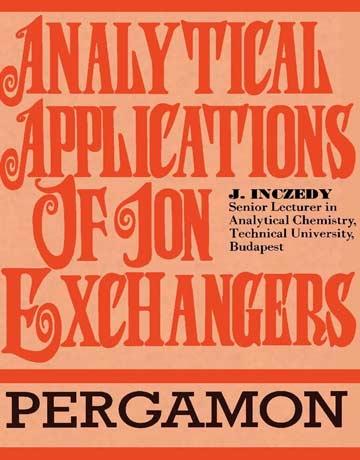 دانلود کتاب کاربردهای تجزیه ای تبادلگرهای یونی J. Inczedy