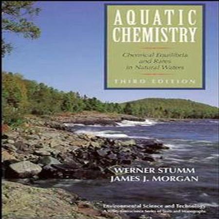 دانلود کتاب شیمی آبی: تعادل شیمیایی و سرعت در آب های طبیعی ویرایش 3 Werner Stumm