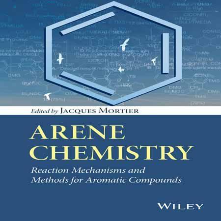 دانلود کتاب شیمی آرن: روش ها و مکانیسم برای ترکیبات آروماتیک Jacques Mortier