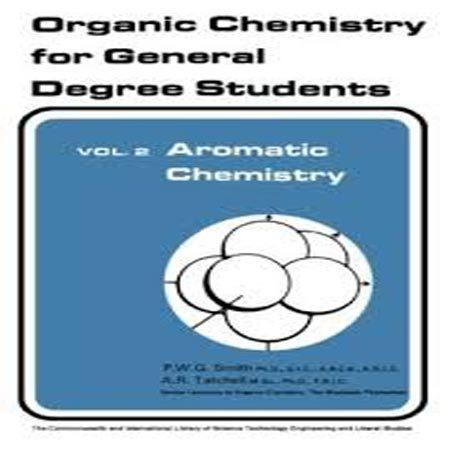 کتاب شیمی آروماتیک جلد 2 دوم: شیمی آلی برای دانشجویان P. W. G. Smith