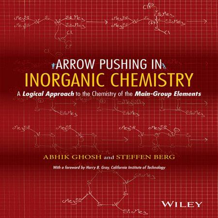 کتاب Arrow Pushing فشار الکترون در شیمی معدنی: شیمی عناصر گروه اصلی Abhik Ghosh