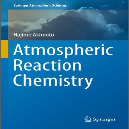 دانلود کتاب شیمی واکنش هواکره و جو Atmospheric Reaction Chemistry