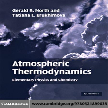 دانلود کتاب ترمودینامیک اتمسفری: شیمی و فیزیک مقدماتی Gerald R. North