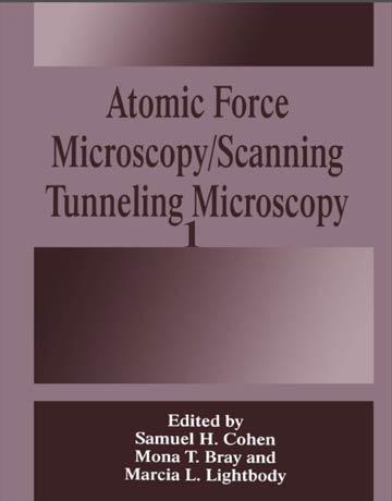 دانلود کتاب میکروسکوپ نیروی اتمی/ میکروسکوپ تونلی روبشی جلد اول Samuel H. Cohen