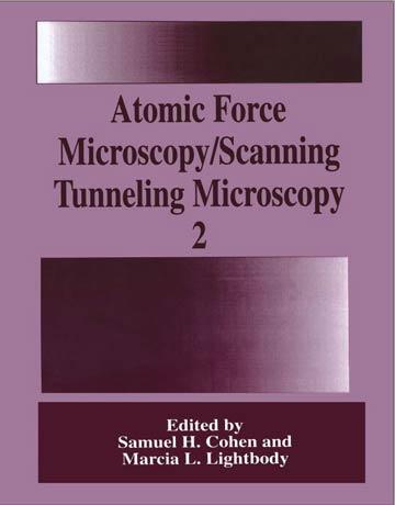 دانلود کتاب میکروسکوپ نیروی اتمی/ میکروسکوپ تونلی روبشی جلد دوم Samuel H. Cohen