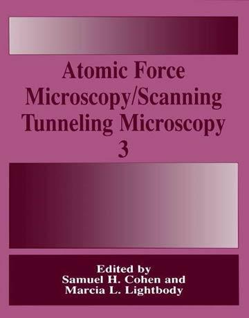 دانلود کتاب میکروسکوپ نیروی اتمی/ میکروسکوپ تونلی روبشی جلد سوم Samuel H. Cohen