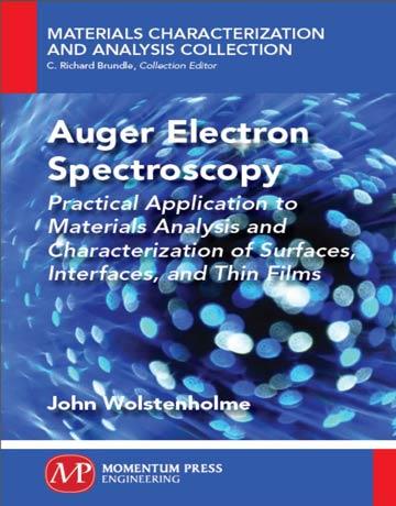 دانلود کتاب طیف سنجی الکترونی اوژه: کاربردهای عملی آنالیز مواد و سطوح John Wolstenholme