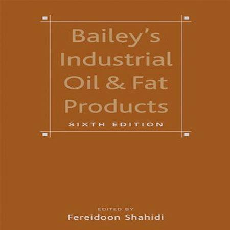 دانلود کتاب Bailey's Industrial Oil and Fat Products روغن های صنعتی ویرایش 6