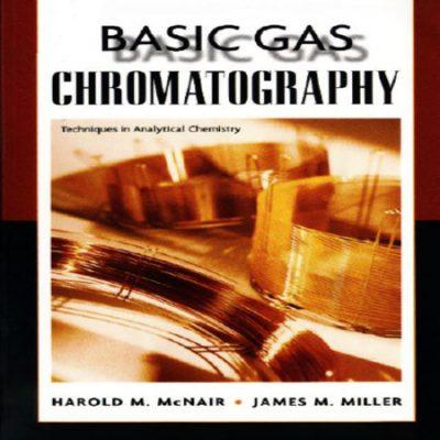 دانلود کتاب اصول و مبانی پایه کروماتوگرافی گازی میلر و مک نایر ویرایش 1