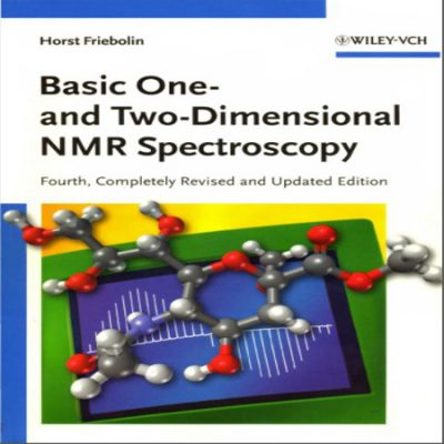 Basic One- and Two-Dimensional NMR Spectroscopy مبانی NMR یک بعدی و دو بعدی