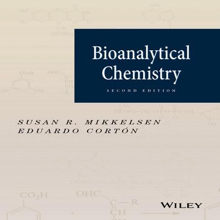 دانلود کتاب شیمی تجزیه زیستی ویرایش 2 دوم Susan R. Mikkelsen