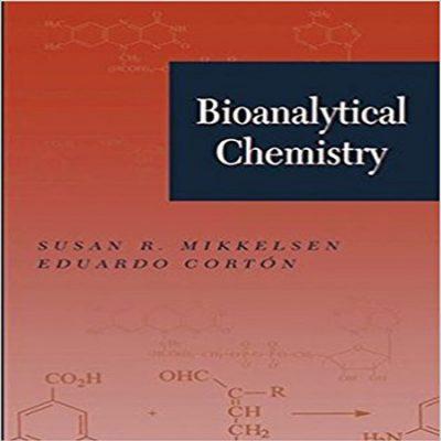 دانلود کتاب Bioanalytical Chemistry همراه با حل المسائل ویرایش 1