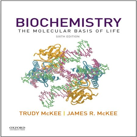 کتاب بیوشیمی: مبانی مولکولی زندگی ویرایش 6 ششم مک کی Trudy McKee