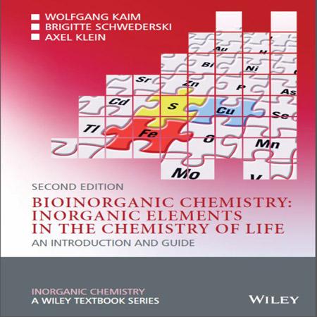 کتاب شیمی معدنی زیستی: عناصر معدنی در شیمی زندگی ویرایش 2 دوم Wolfgang Kaim