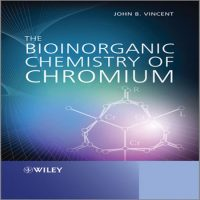 دانلود کتاب The Bioinorganic Chemistry of Chromium تالیف John Vincent