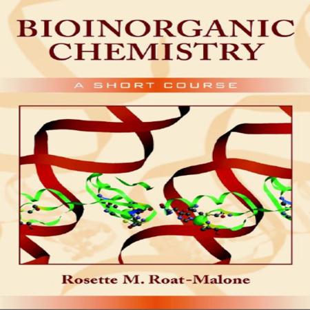 دانلود Bioinorganic Chemistry: A Short Course کتاب دوره کوتاه شیمی معدنی زیستی