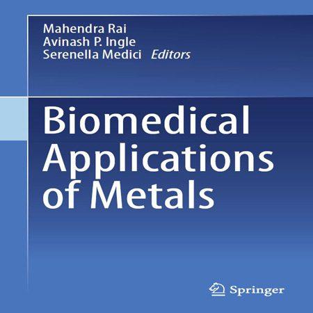 کتاب کاربردهای بیومدیکال فلزات Mahendra Rai