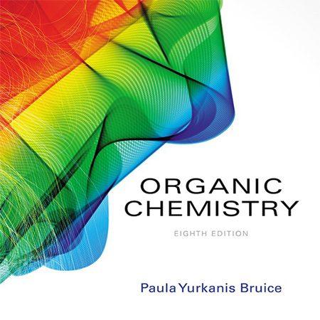 دانلود Bruice Organic Chemistry 8th edition کتاب شیمی آلی بروس ویرایش هشتم