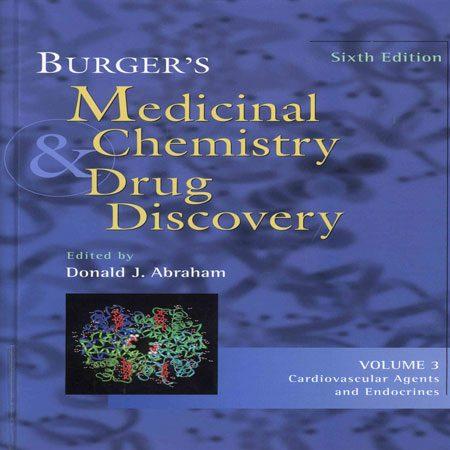دانلود کتاب شیمی دارویی برگر و کشف دارو جلد 3 سوم ویرایش ششم Donald J. Abraham