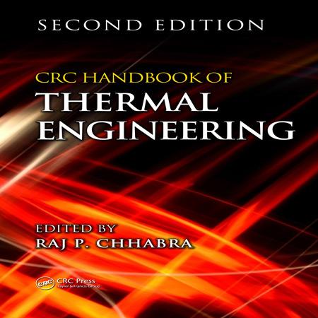 هندبوک CRC مهندسی حرارتی ویرایش 2 دوم Raj P. Chhabra