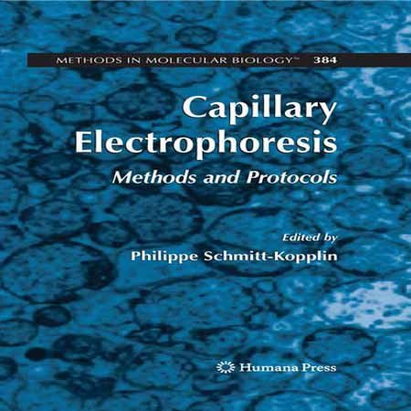 دانلود کتاب کاپیلاری الکتروفورز: روش ها و پروتکل ها Philippe Schmitt-Kopplin