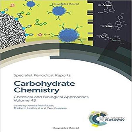 کتاب شیمی کربوهیدارت: رویکردهای شیمیایی و بیولوژیکی جلد 43 Amelia Pilar Rauter