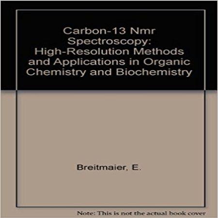 دانلود کتاب طیف سنجی NMR کربن-13: روش با وضوح بالا و کاربرد در شیمی آلی و بیوشیمی