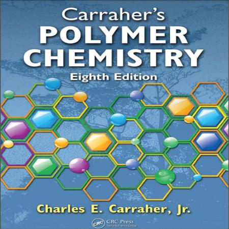 دانلود کتاب شیمی پلیمر Carraher's سیمور ویرایش 8 هشتم